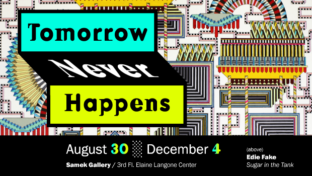 Tomorrow Never Happens – Now Open
