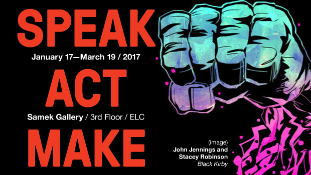 SPEAK / ACT / MAKE