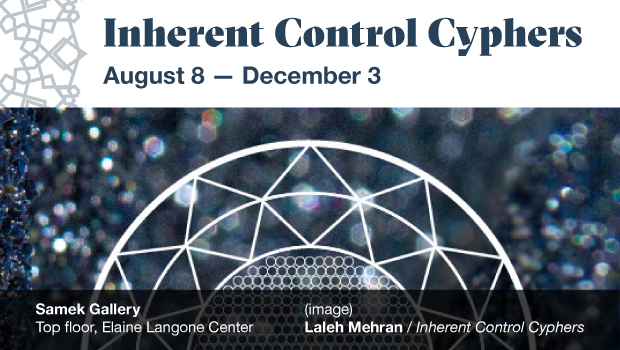 Inherent Control Cyphers – Opens August 8